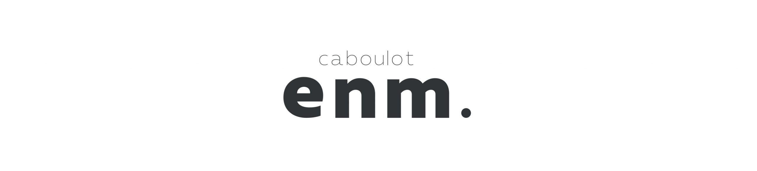 caboulot enm.|カブロエン